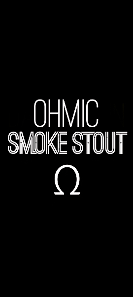 Ohmic Smoke Stout